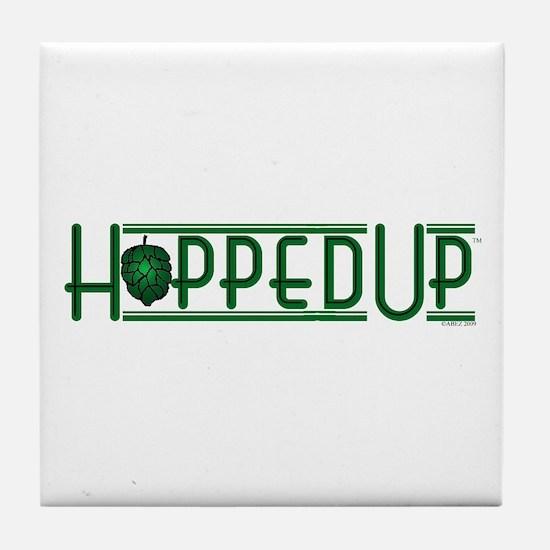Hopped Up for Beer Tile Coaster