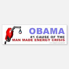 Cause Man Made Energy Crisis, Bumper Bumper Sticker