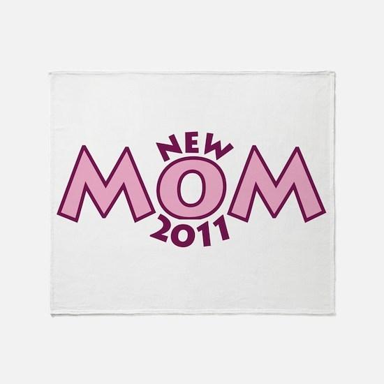 New Mom 2011 Throw Blanket