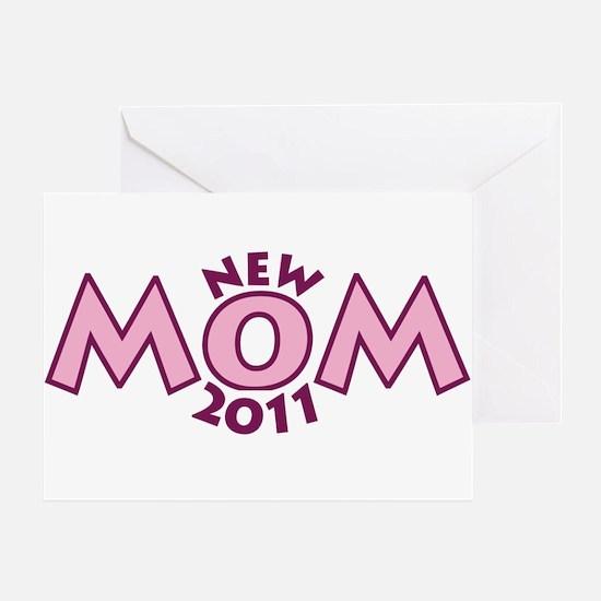 New Mom 2011 Greeting Card