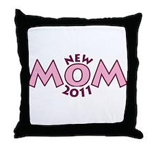 New Mom 2011 Throw Pillow