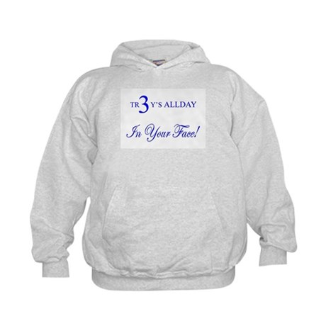TR3Y'S ALLDAY-In Your Face! Kids Hoodie