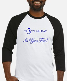 TR3Y'S ALLDAY-In Your Face! Baseball Jersey