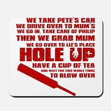 Hole Up Mousepad