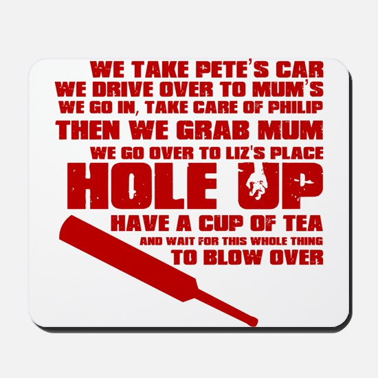 Hole Up Mousepad