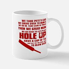 Hole Up Mug