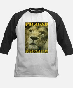 I'm Aged To Perfection Tee