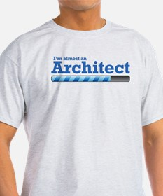 I'm almost an Architect T-Shirt