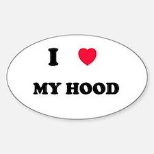 I Love my hood Oval Decal