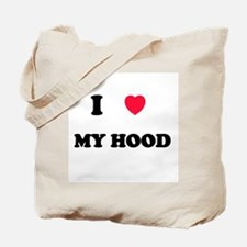 I Love my hood Tote Bag