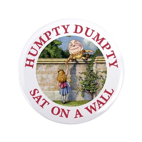 "Humpty Dumpty 3.5"" Button"
