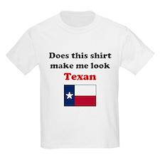 Make Me Look Texan T-Shirt