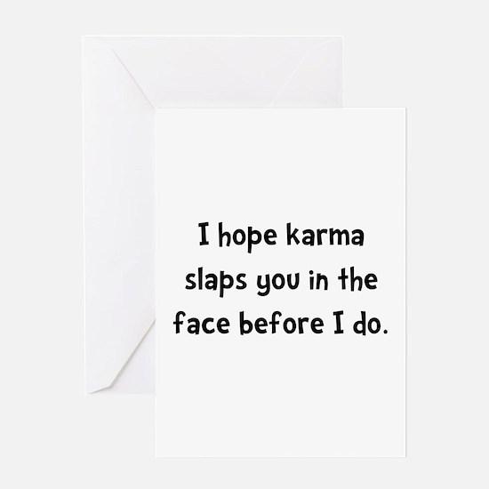 Karma Slap Greeting Card