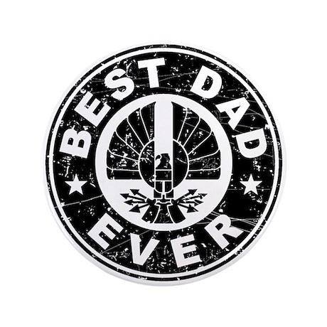 """Best Dad Ever 3.5"""" Button"""