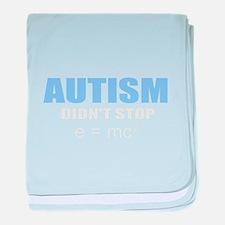 Autism didn't stop e=mc2 baby blanket