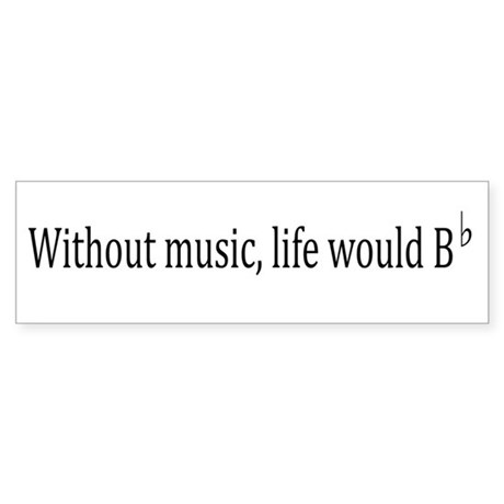 Life Without Music Sticker (Bumper)