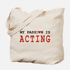 Passion Acting Tote Bag