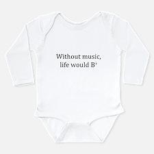 Life Without Music Long Sleeve Infant Bodysuit