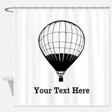 Hot Air Balloon and Text. Shower Curtain