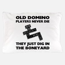 Domino Players Never Die Pillow Case