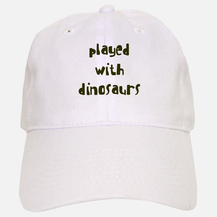 PLAYED DINOSAURS Baseball Baseball Cap