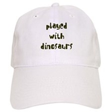 PLAYED DINOSAURS Baseball Cap