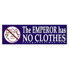 Emperor has no Clothes Bumper Bumper Sticker