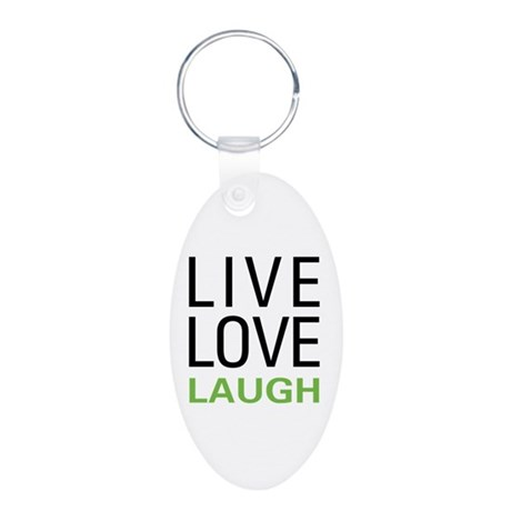 Live Love Laugh Aluminum Oval Keychain