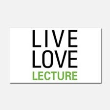 Live Love Lecture Car Magnet 20 x 12
