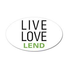 Live Love Lend 22x14 Oval Wall Peel
