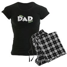 New Dad 2011 Pajamas