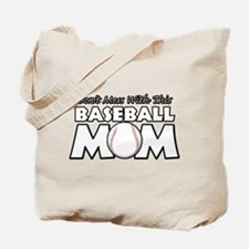 Don't Mess With This Baseball Tote Bag