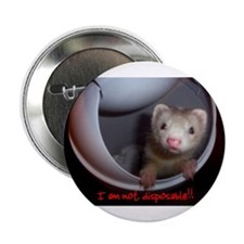 Not Disposable Button