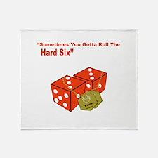 """Sometime you gotta roll the hard six"" Stadium Bl"