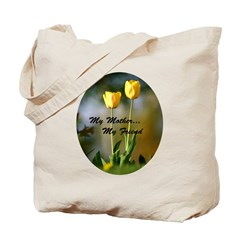My mother my friend Tote Bag