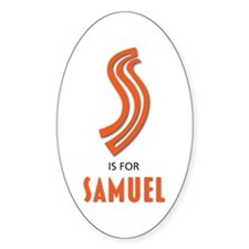 """""""S"""" is for Samuel Oval Decal"""