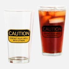 CAUTION Drinking Glass
