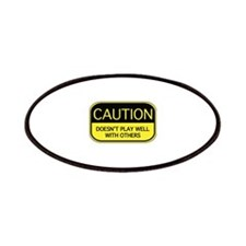 CAUTION Patches