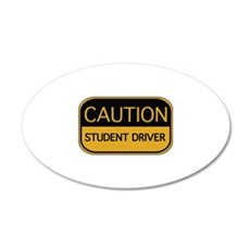 CAUTION Student Driver 22x14 Oval Wall Peel