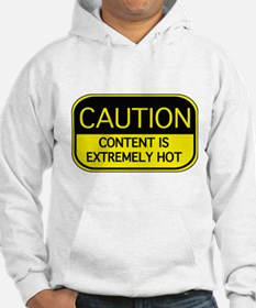 CAUTION Hot Content Hoodie