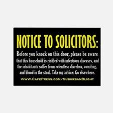 """No Soliciting Blood In Stool"" Rectangle Magnet"