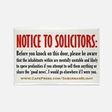 """No Soliciting Mentally Unsta Rectangle Magnet"