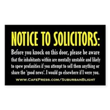 """No Soliciting Mentally Unsta Decal"