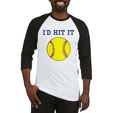 I'd Hit it softball Baseball Jersey