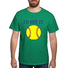 I'd Hit it softball T-Shirt
