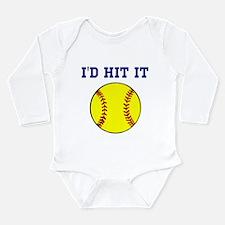 I'd Hit it softball Long Sleeve Infant Bodysuit