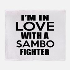 I Am In Love With Sambo Fighter Throw Blanket