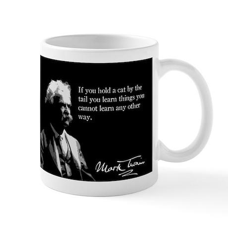 Mark Twain, Hold a Cat By a Tail, Mug