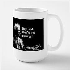 Mark Twain, Buy Land, Large Mug