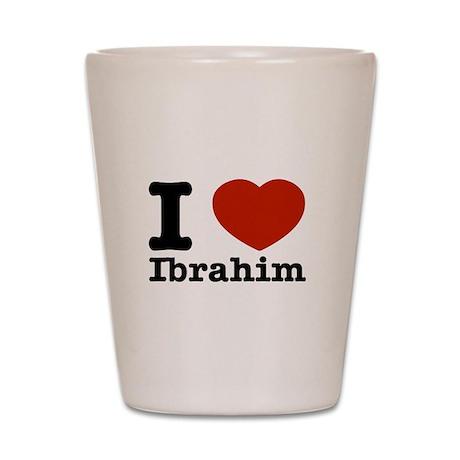 I love Ibrahim Shot Glass